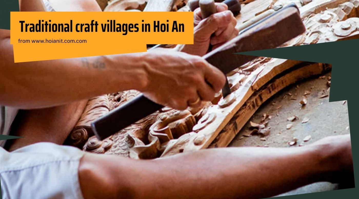 Famous traditional craft villages in Hoi An